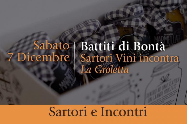 Sartori e Incontri: Battiti di Bontà - Wine & Food Tasting